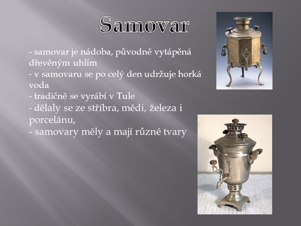 Samovar samovary měly a mají různé tvary