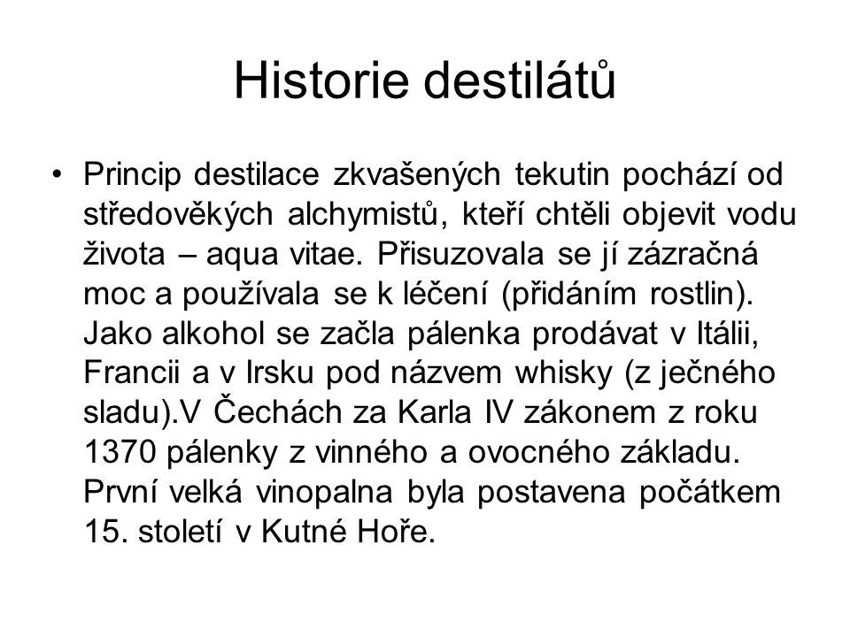 Historie destilátů