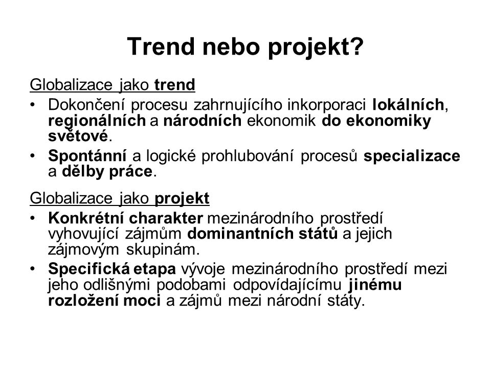 Trend nebo projekt Globalizace jako trend