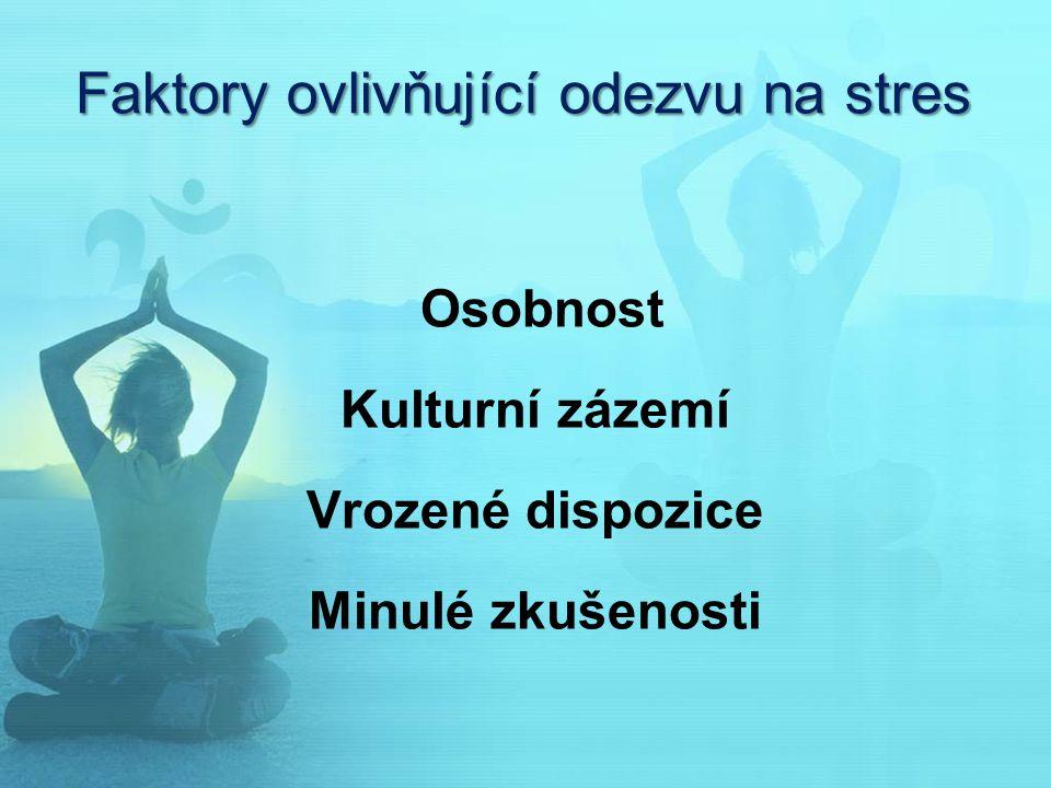Faktory ovlivňující odezvu na stres