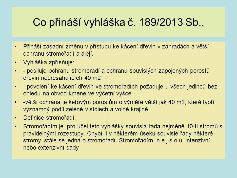 Co přináší vyhláška č. 189/2013 Sb.,