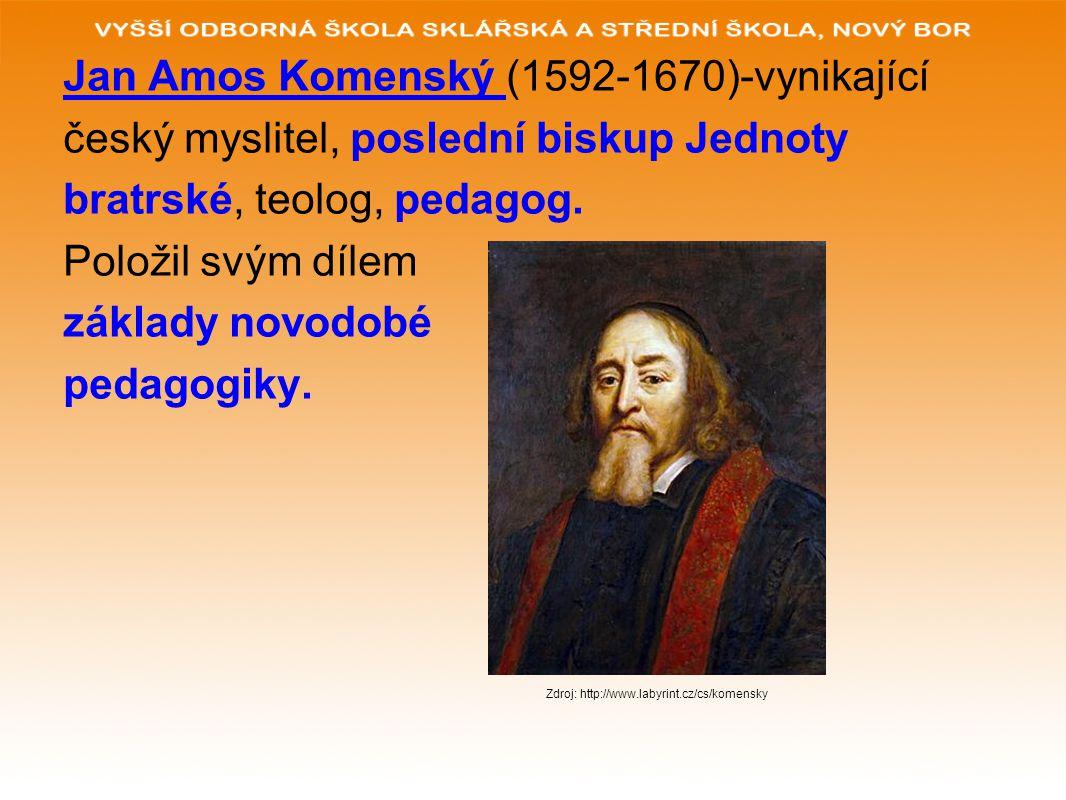 Jan Amos Komenský (1592-1670)-vynikající