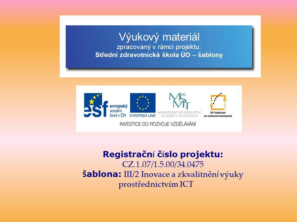 Výukový materiál Registrační číslo projektu: CZ.1.07/1.5.00/34.0475