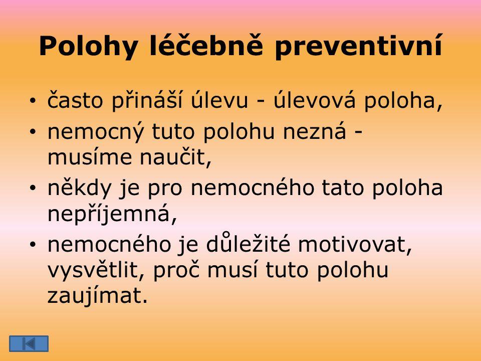 Polohy léčebně preventivní