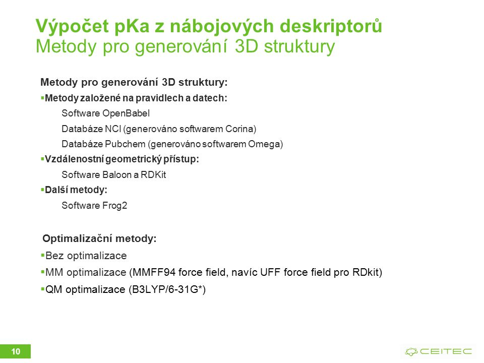 Výpočet pKa z nábojových deskriptorů Metody pro generování 3D struktury
