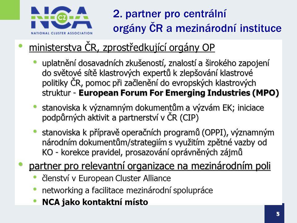 2. partner pro centrální orgány ČR a mezinárodní instituce