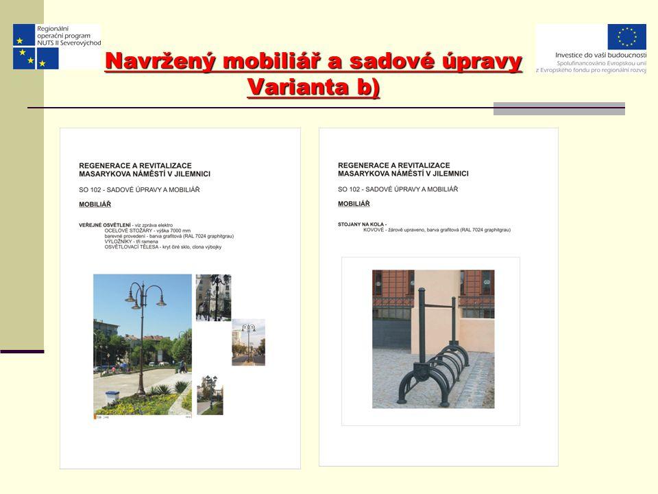 Navržený mobiliář a sadové úpravy Varianta b)