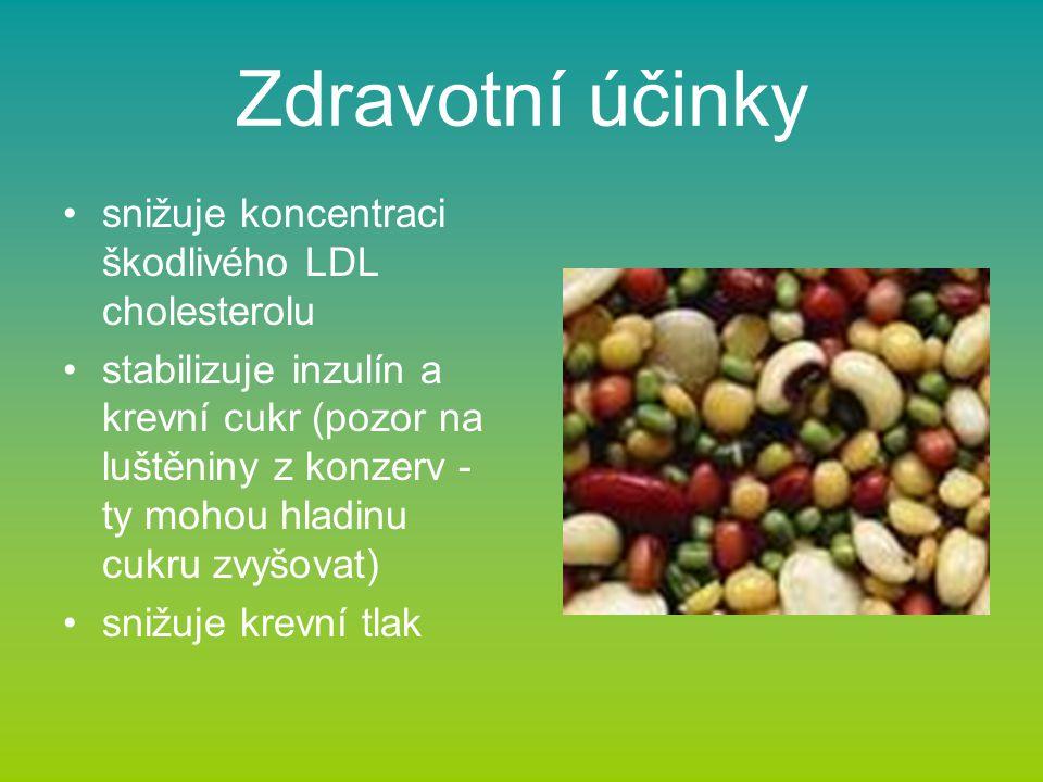 Zdravotní účinky snižuje koncentraci škodlivého LDL cholesterolu