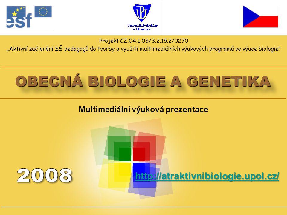 OBECNÁ BIOLOGIE A GENETIKA