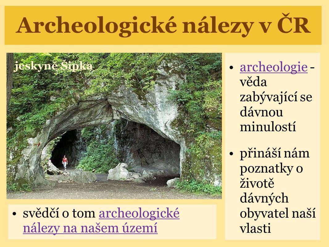 Archeologické nálezy v ČR