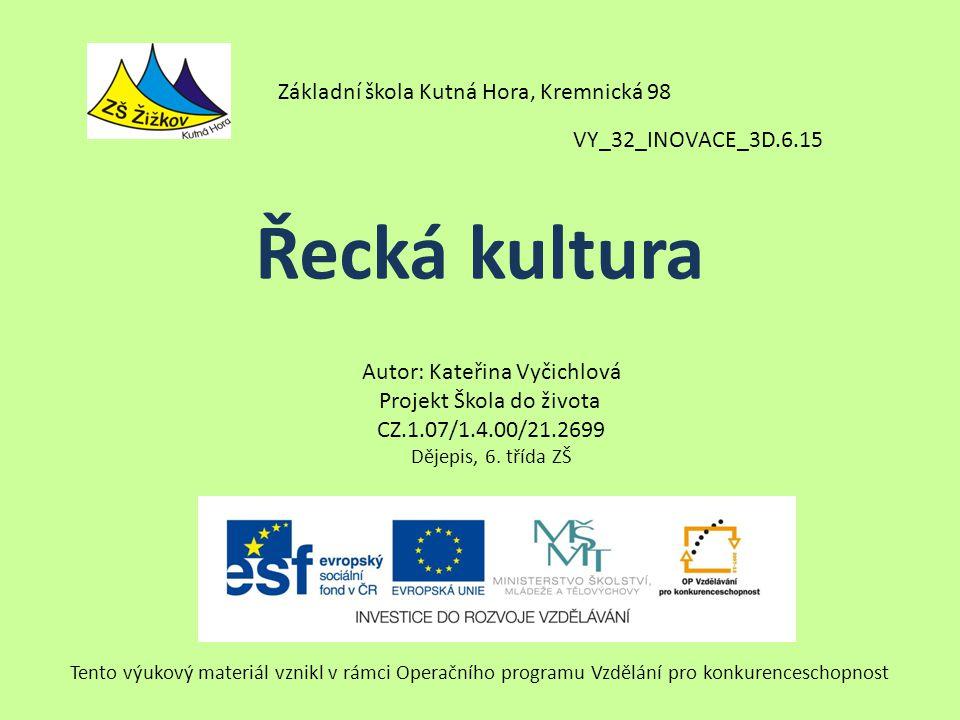 Řecká kultura Základní škola Kutná Hora, Kremnická 98