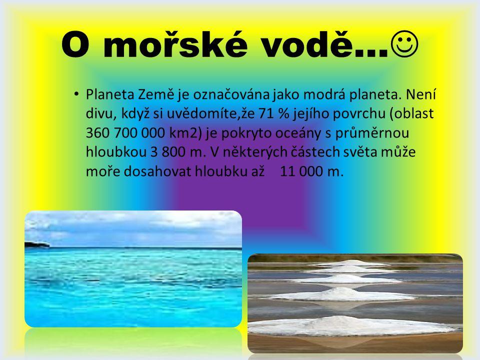 O mořské vodě…