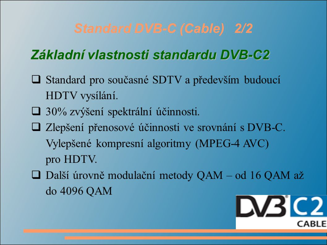 Standard DVB-C (Cable) 2/2