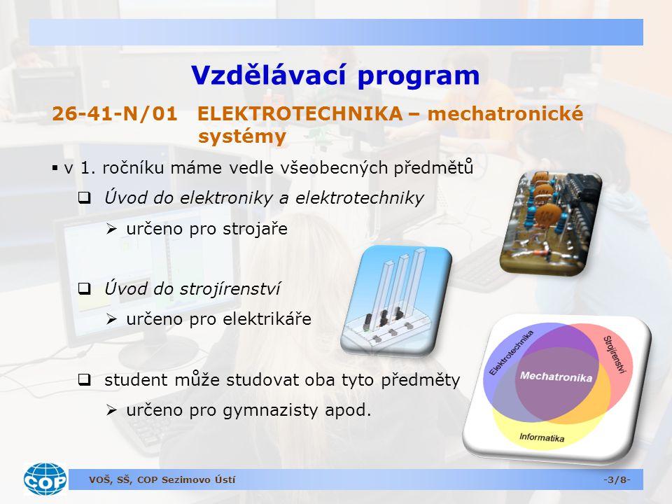 Vzdělávací program 26-41-N/01 ELEKTROTECHNIKA – mechatronické systémy