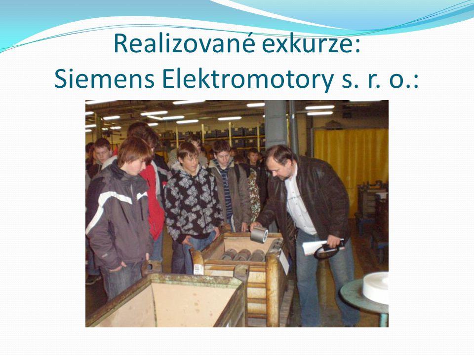Realizované exkurze: Siemens Elektromotory s. r. o.: