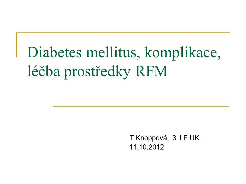 Diabetes mellitus, komplikace, léčba prostředky RFM