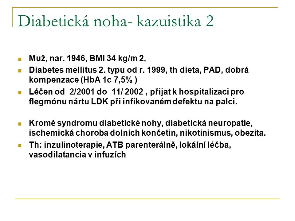 Diabetická noha- kazuistika 2