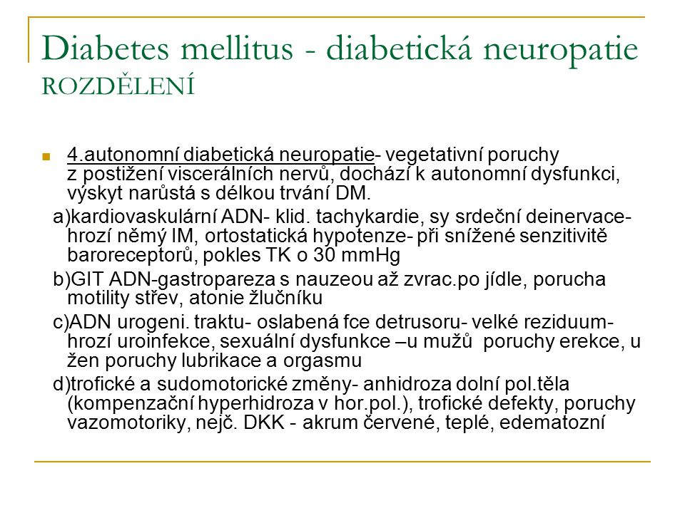 Diabetes mellitus - diabetická neuropatie ROZDĚLENÍ
