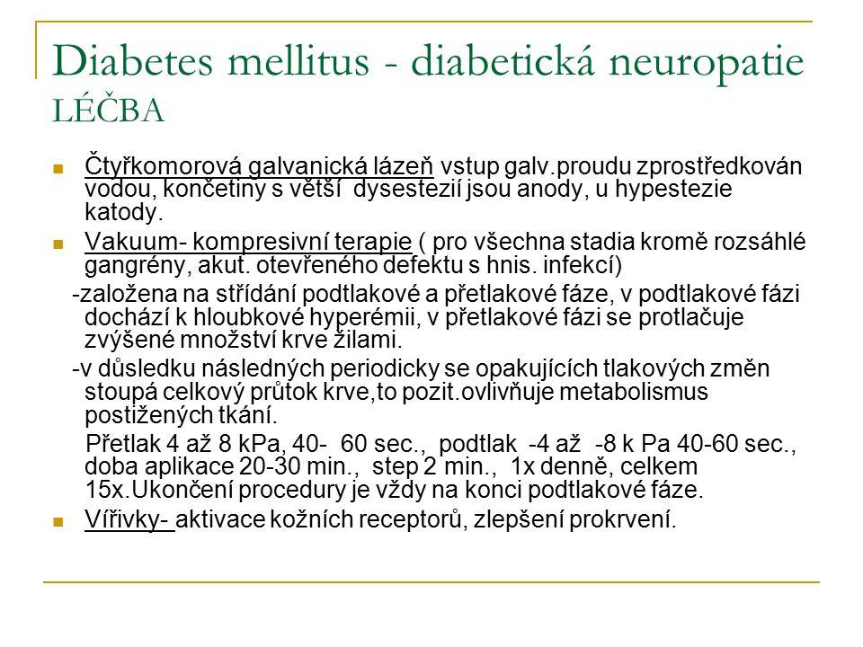 Diabetes mellitus - diabetická neuropatie LÉČBA