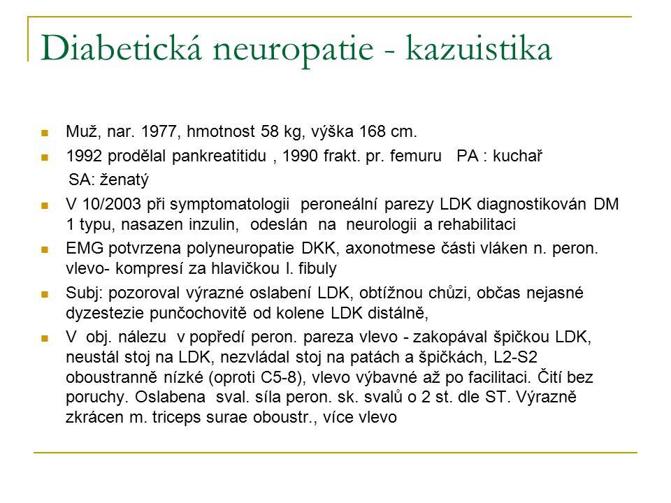 Diabetická neuropatie - kazuistika