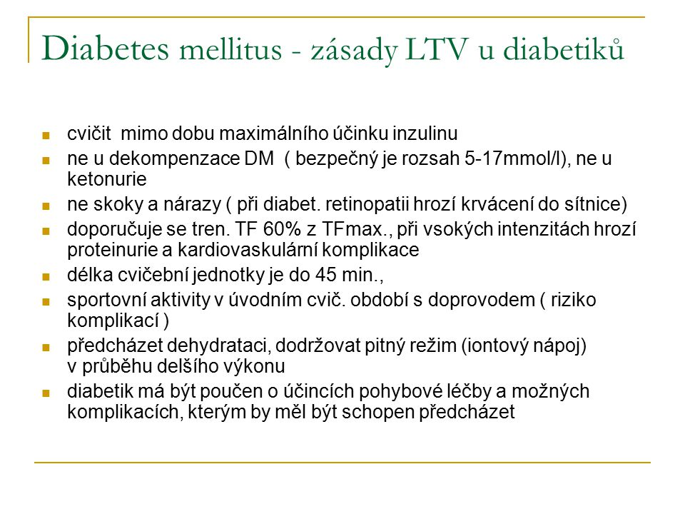 Diabetes mellitus - zásady LTV u diabetiků