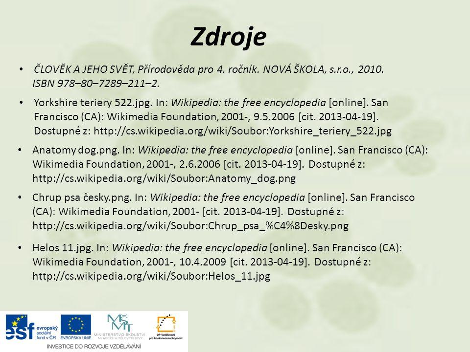Zdroje ČLOVĚK A JEHO SVĚT, Přírodověda pro 4. ročník. NOVÁ ŠKOLA, s.r.o., 2010. ISBN 978–80–7289–211–2.