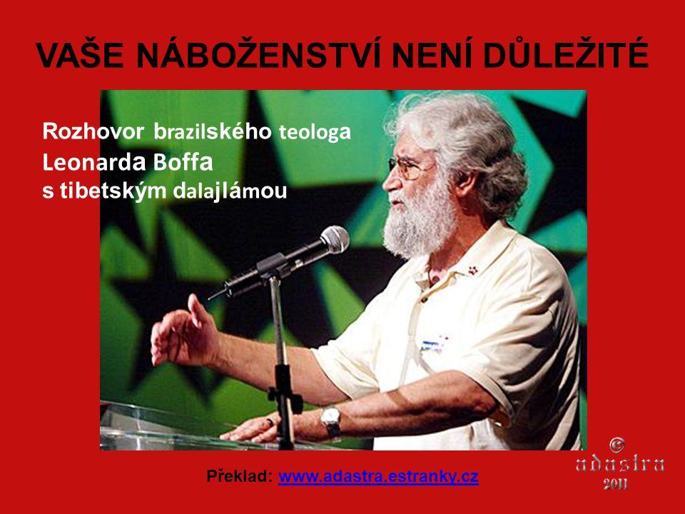 VAŠE NÁBOŽENSTVÍ NENÍ DŮLEŽITÉ Překlad: www.adastra.estranky.cz