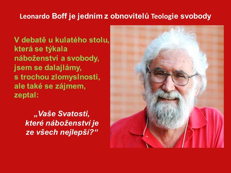 Leonardo Boff je jedním z obnovitelů Teologie svobody