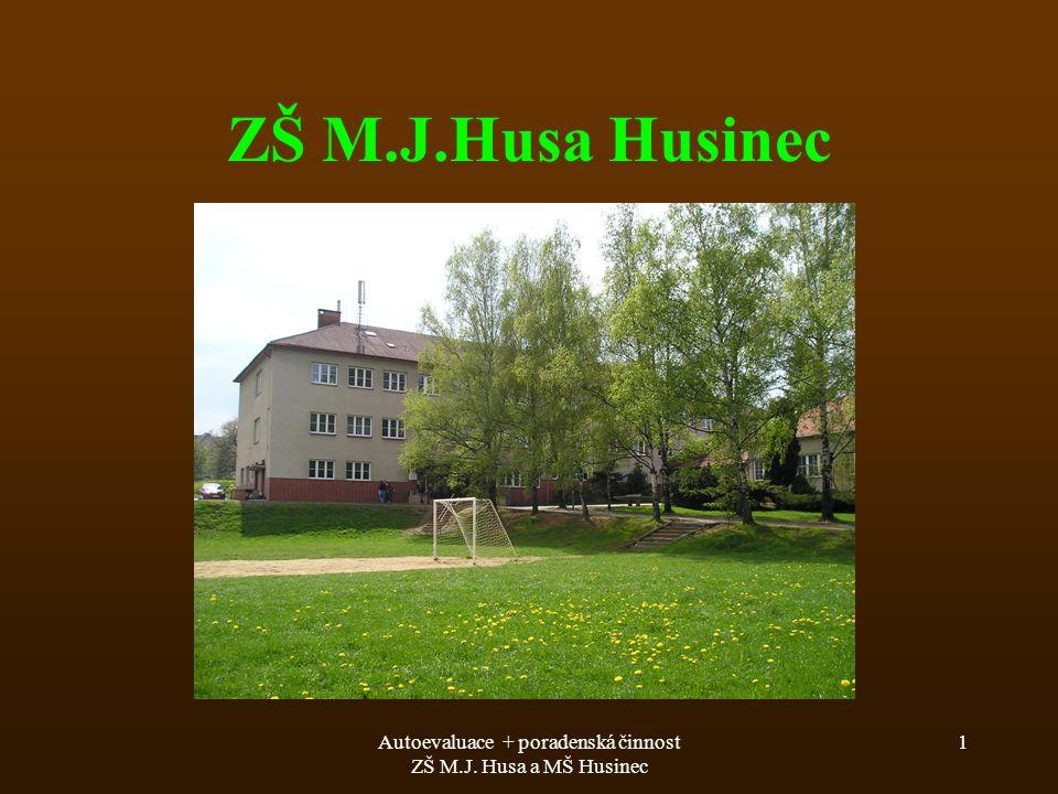 Autoevaluace + poradenská činnost ZŠ M.J. Husa a MŠ Husinec