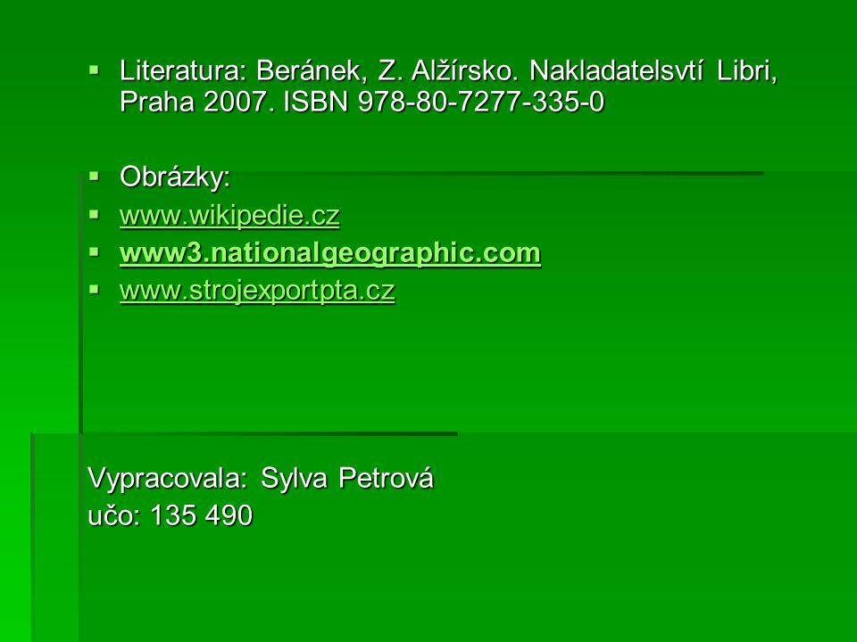 Literatura: Beránek, Z. Alžírsko. Nakladatelsvtí Libri, Praha 2007