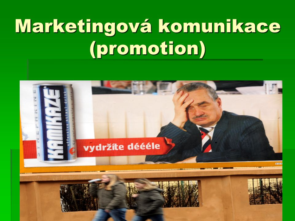 Marketingová komunikace (promotion)