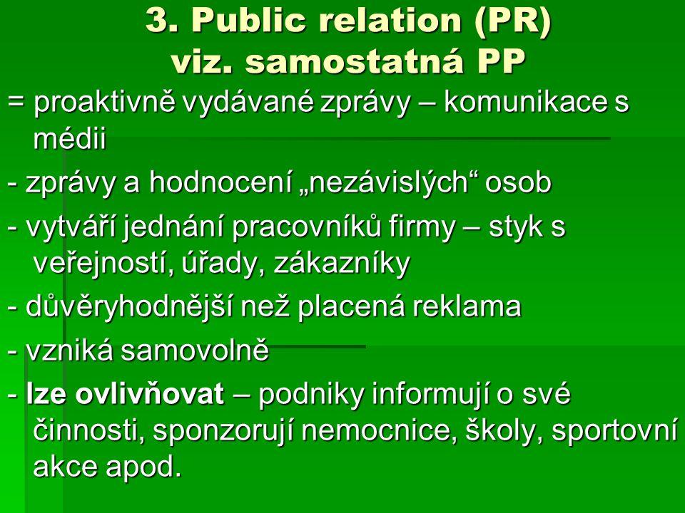 3. Public relation (PR) viz. samostatná PP
