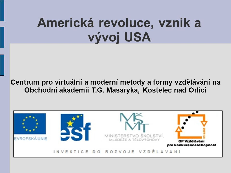 Americká revoluce, vznik a vývoj USA