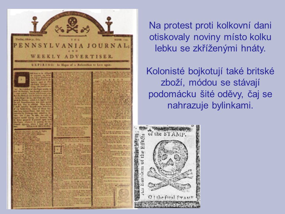 Na protest proti kolkovní dani otiskovaly noviny místo kolku lebku se zkříženými hnáty.