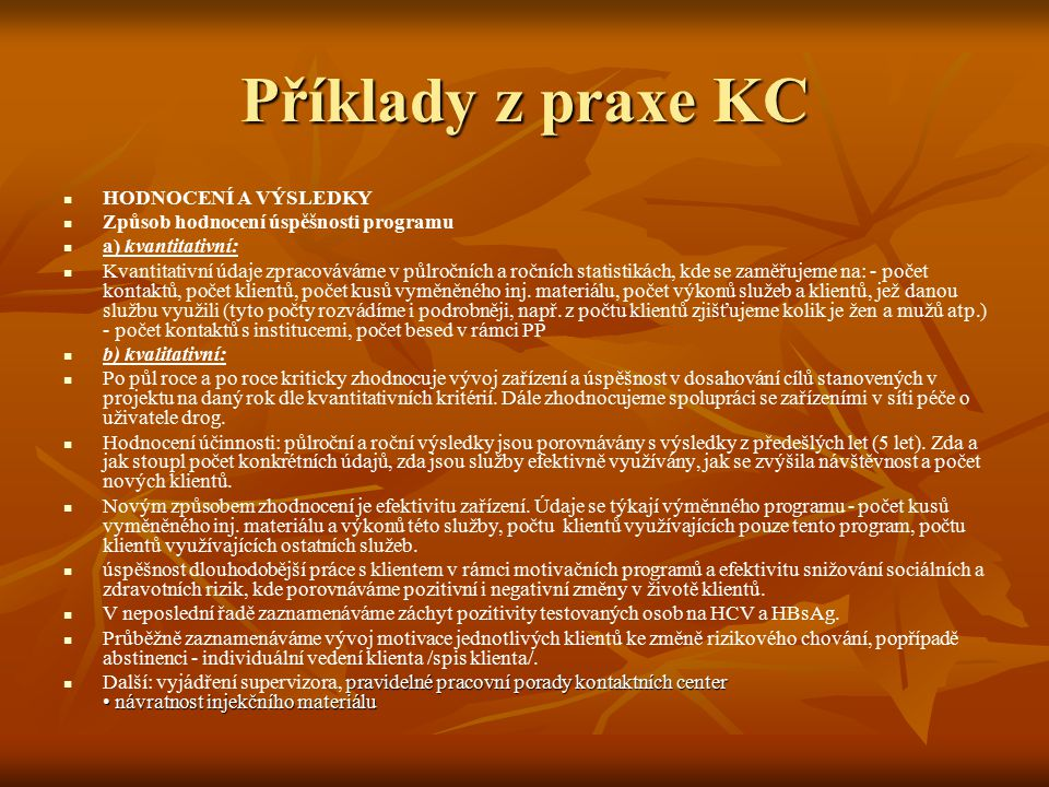 Příklady z praxe KC HODNOCENÍ A VÝSLEDKY