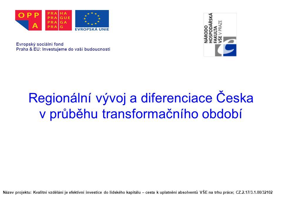 Regionální vývoj a diferenciace Česka v průběhu transformačního období