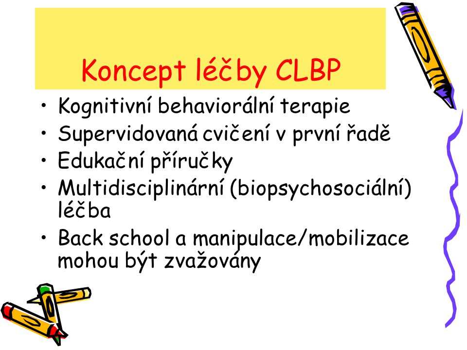 Koncept léčby CLBP Kognitivní behaviorální terapie