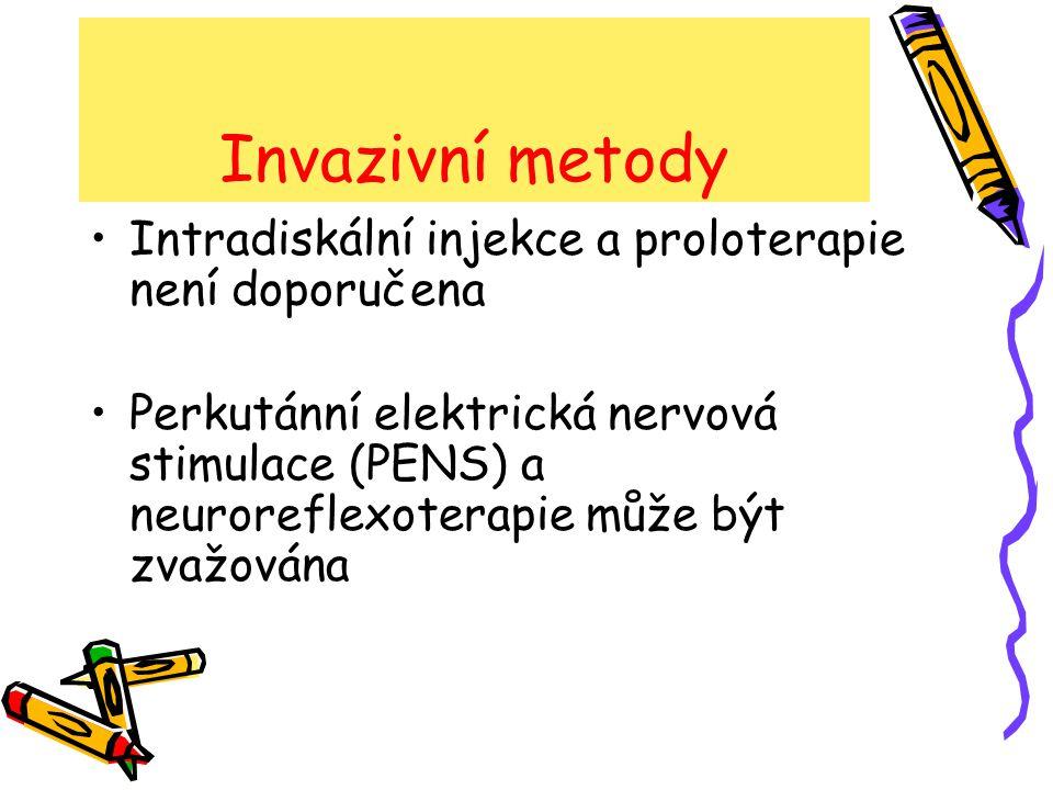 Invazivní metody Intradiskální injekce a proloterapie není doporučena