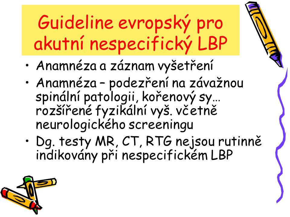 Guideline evropský pro akutní nespecifický LBP