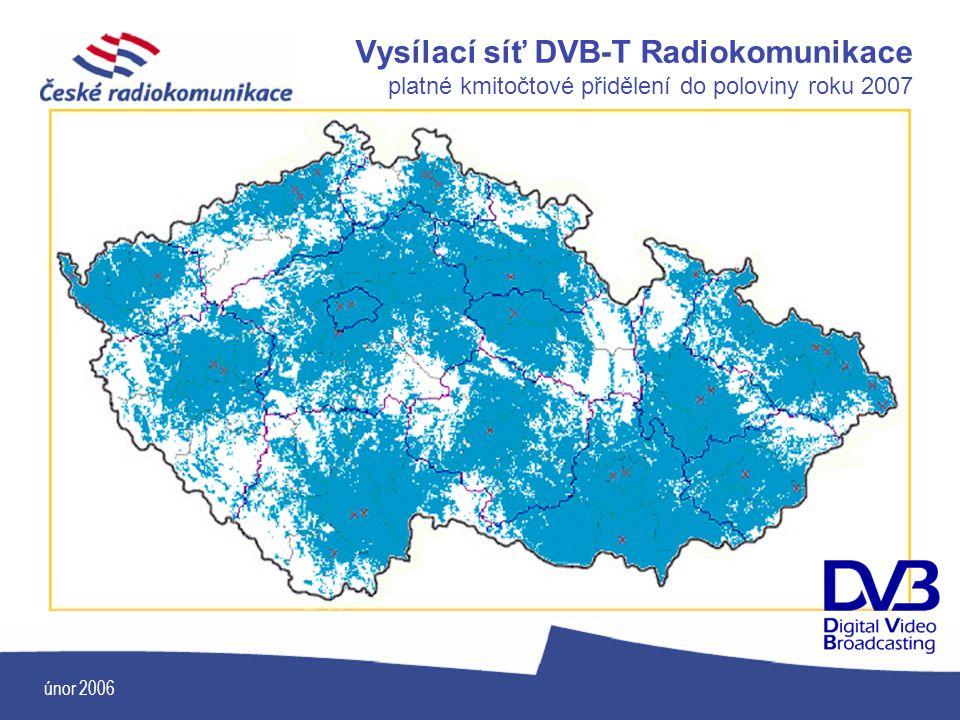 Vysílací síť DVB-T Radiokomunikace platné kmitočtové přidělení do poloviny roku 2007