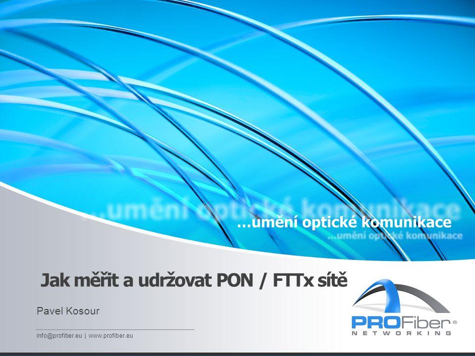 Jak měřit a udržovat PON / FTTx sítě