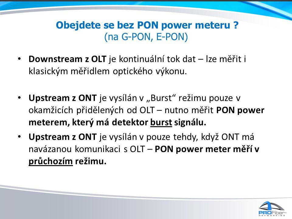 Obejdete se bez PON power meteru (na G-PON, E-PON)