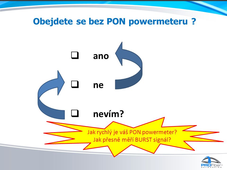 Obejdete se bez PON powermeteru