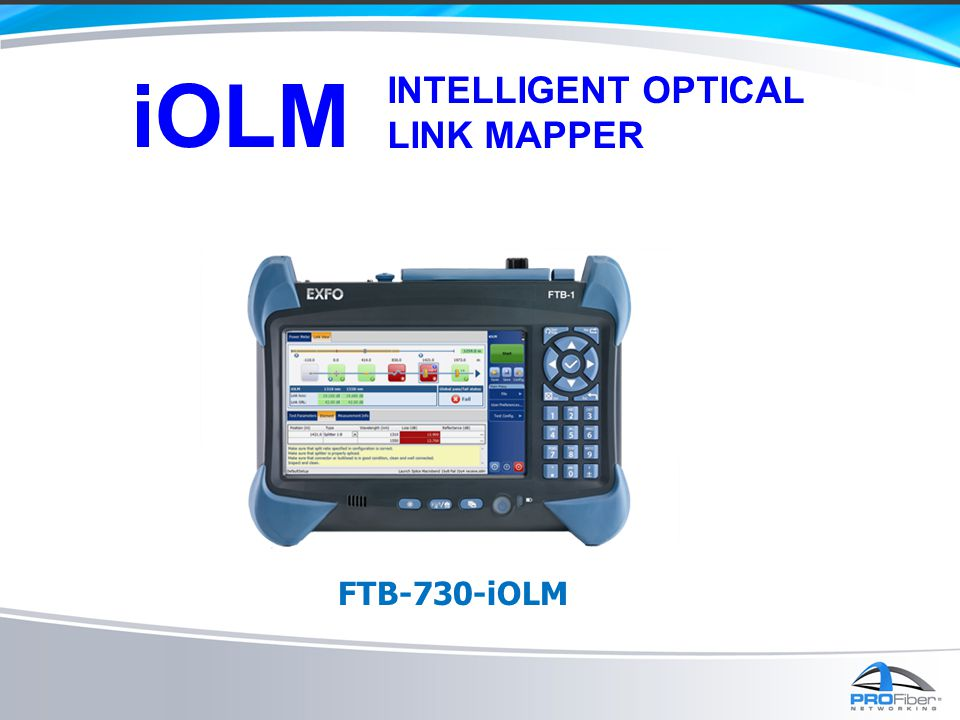 iOLM INTELLIGENT OPTICAL LINK MAPPER FTB-730-iOLM