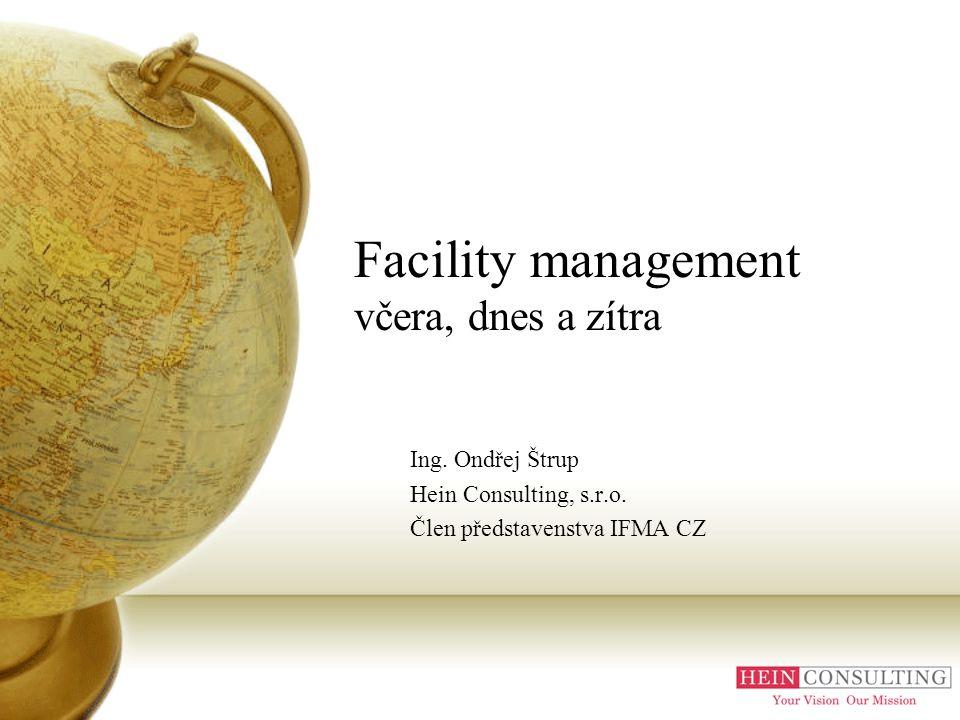 Facility management včera, dnes a zítra