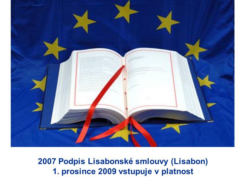 2007 Podpis Lisabonské smlouvy (Lisabon) 1
