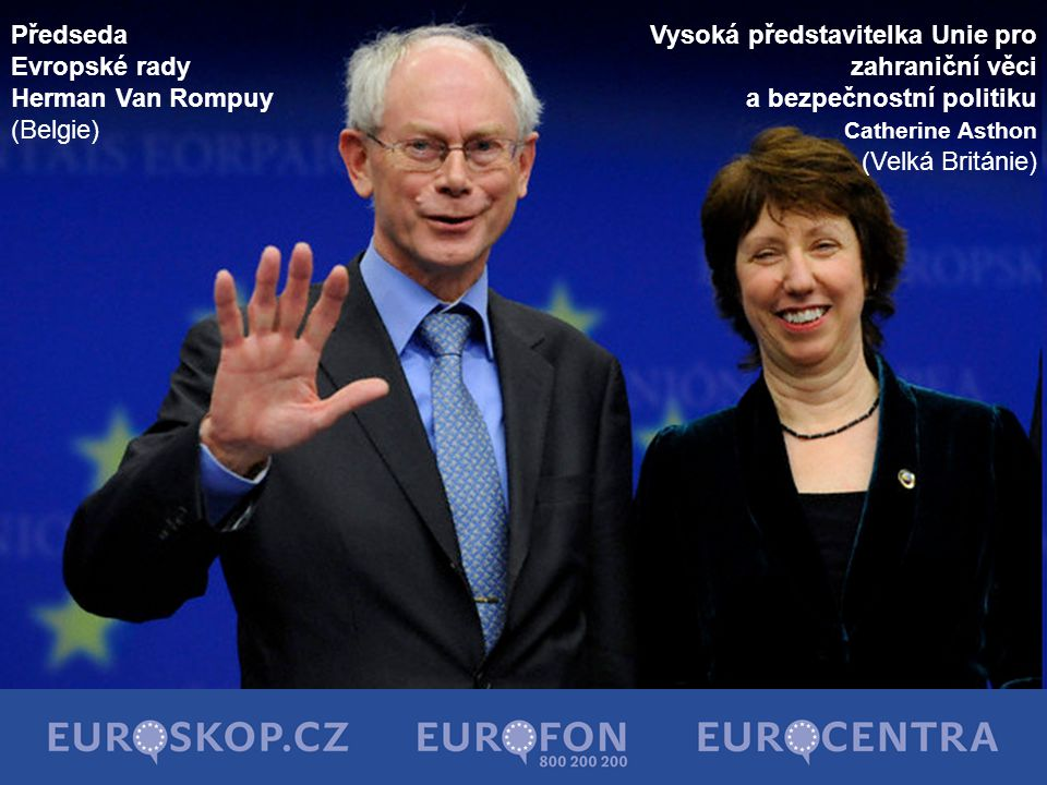 Předseda Evropské rady Herman Van Rompuy (Belgie)