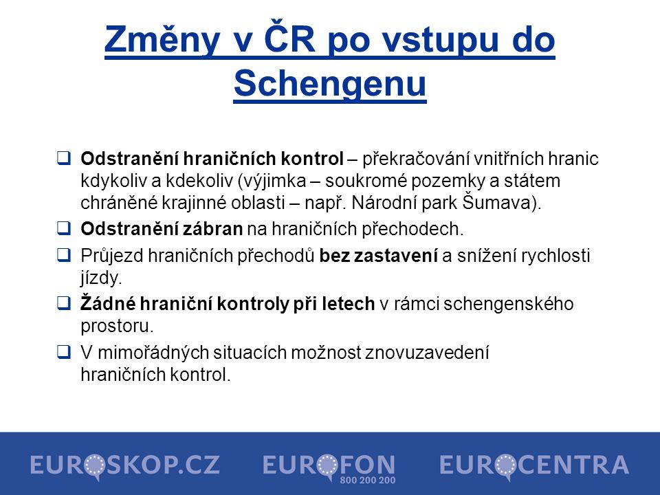 Změny v ČR po vstupu do Schengenu