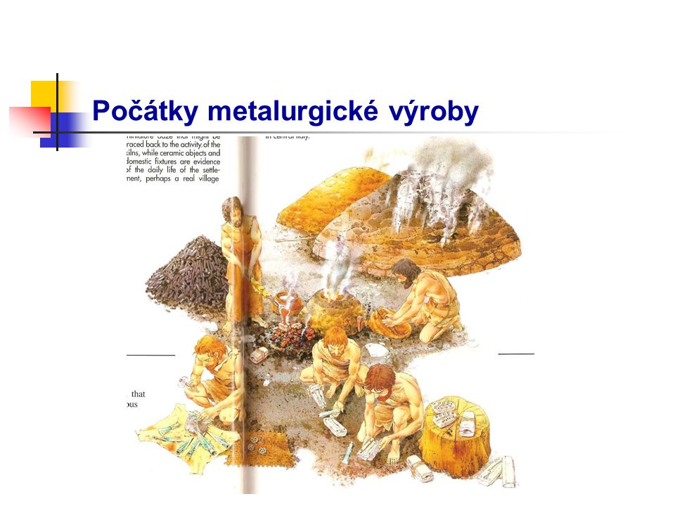 Počátky metalurgické výroby