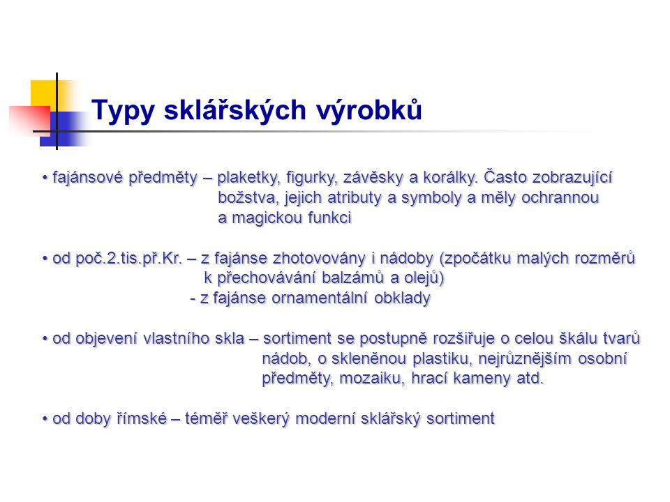 Typy sklářských výrobků